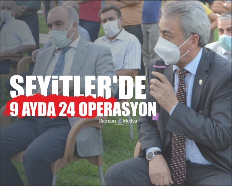 Seyitler'de 9 ayda 24 operasyon