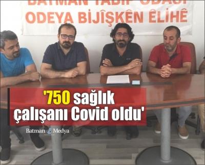 '750 sağlık çalışanı Covid oldu'