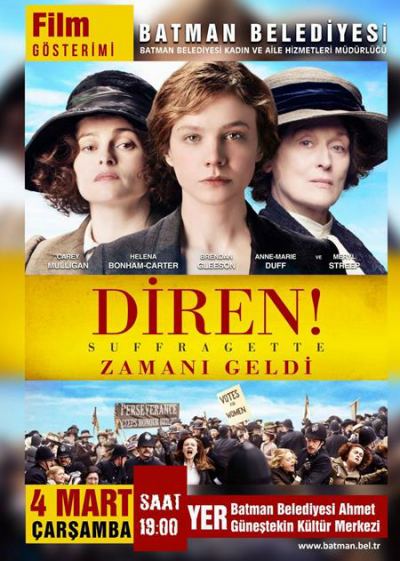 8 MART'A ÖZEL ÜCRETSİZ 'SUFFRAGETTE-DİREN' FİLMİ