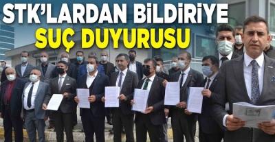 STK'lardan bildiriye suç duyurusu